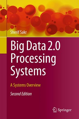 Abbildung von Sakr | Big Data 2.0 Processing Systems | 2nd ed. 2020 | 2020 | A Systems Overview