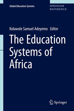 Abbildung von Adeyemo | The Education Systems of Africa | 1. Auflage | 2021 | beck-shop.de