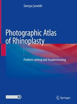 Abbildung von Seneldir | Photographic Atlas of Rhinoplasty | 1. Auflage | 2021 | beck-shop.de