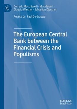 Abbildung von Macchiarelli / Monti / Wiesner | The European Central Bank between the Financial Crisis and Populisms | 1st ed. 2020 | 2020