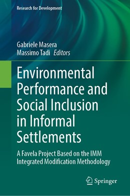 Abbildung von Masera / Tadi | Environmental Performance and Social Inclusion in Informal Settlements | 1st ed. 2020 | 2020 | A Favela Project Based on the ...