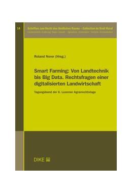 Abbildung von Norer | Smart Farming: Von Landtechnik bis Big Data. Rechtsfragen einer digitalisierten Landwirtschaft | 1. Auflage | 2020 | Band 14 | beck-shop.de