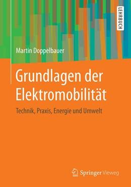 Abbildung von Doppelbauer   Grundlagen der Elektromobilität   2020   Technik, Praxis, Energie und U...