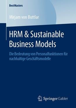 Abbildung von von Buttlar | HRM & Sustainable Business Models | 2020 | Die Bedeutung von Personalfunk...