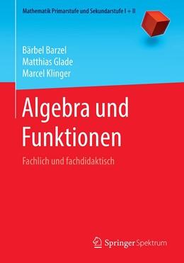 Abbildung von Barzel / Glade | Algebra und Funktionen | 1. Auflage | 2021 | beck-shop.de