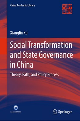 Abbildung von Xu | Social Transformation and State Governance in China | 1st ed. 2020 | 2020 | Theory, Path, and Policy Proce...