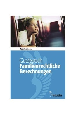Abbildung von Gutdeutsch   Familienrechtliche Berechnungen - Edition 1 / 2020   2020   Unterhalt, Versorgungsausgleic...