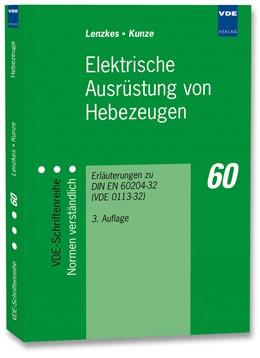 Abbildung von Lenzkes / Kunze | Elektrische Ausrüstung von Hebezeugen | 03. Auflage | 2006 | Erläuterungen zu DIN EN 60204-... | 60