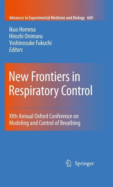 Abbildung von Homma / Onimaru / Fukuchi | New Frontiers in Respiratory Control | 1st Edition. | 2010