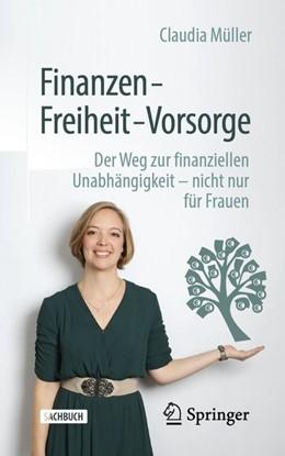 Abbildung von Müller | Finanzen - Freiheit - Vorsorge | 1. Auflage | 2020 | beck-shop.de