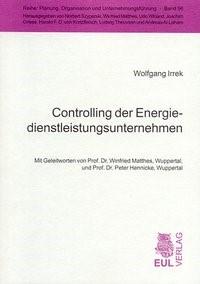 Abbildung von Irrek | Controlling der Energiedienstleistungsunternehmen | 2004