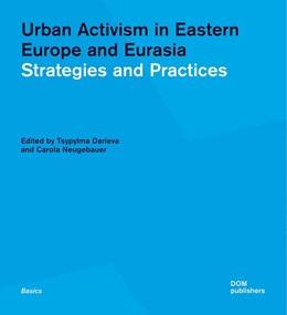 Abbildung von Darieva / Neugebauer   Urban Activism in Eastern Europe and Eurasia   1. Auflage   2020   beck-shop.de
