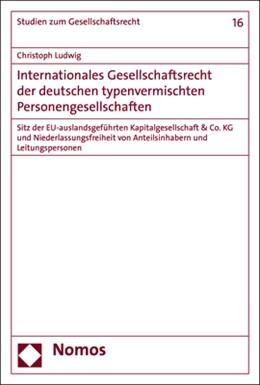 Abbildung von Ludwig | Internationales Gesellschaftsrecht der deutschen typenvermischten Personengesellschaften | 1. Auflage | 2020 | 16 | beck-shop.de