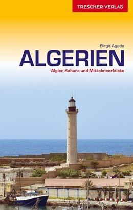 Abbildung von Agada | Reiseführer Algerien | 3., komplett überarbeitete Auflage | 2020 | Algier, Sahara und Mittelmeerk...