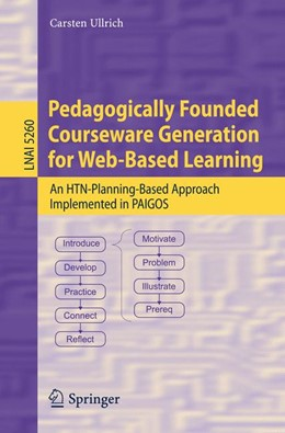 Abbildung von Ullrich | Pedagogically Founded Courseware Generation for Web-Based Learning | 2008 | An HTN-Planning-Based Approach... | 5260