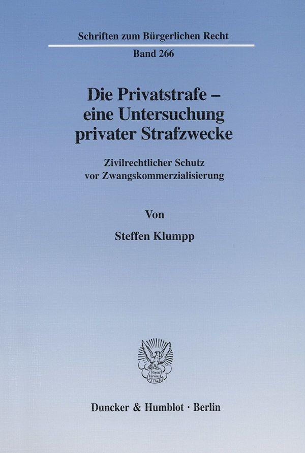 Abbildung von Klumpp   Die Privatstrafe - eine Untersuchung privater Strafzwecke.   2002