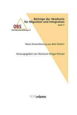Abbildung von Krüger-Potratz | Neue Zuwanderung aus dem Osten? | 2003 | Heft 007