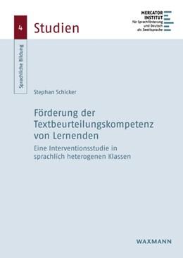 Abbildung von Schicker | Förderung der Textbeurteilungskompetenz von Lernenden | 2020 | Eine Interventionsstudie in sp...