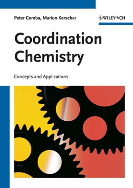 Abbildung von Comba / Kerscher | Coordination Chemistry | 2021 | Concepts and Applications