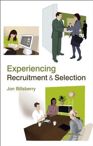 Abbildung von Billsberry | Experiencing Recruitment and Selection | 1. Auflage | 2007