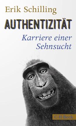 Abbildung von Schilling, Erik | Authentizität | 1. Auflage | 2021 | 6403 | beck-shop.de