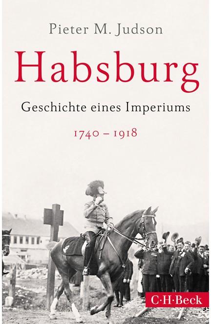 Cover: Pieter M. Judson, Habsburg