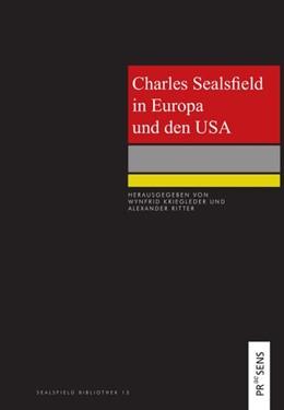 Abbildung von Kriegleder / Ritter | Charles Sealsfield in Europa und den USA | 1. Auflage | 2020 | beck-shop.de