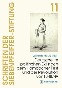Abbildung von Kreutz | Deutsche im politischen Exil nach dem Hambacher Fest und der Revolution von 1848/49 | 1. Auflage | 2020 | beck-shop.de