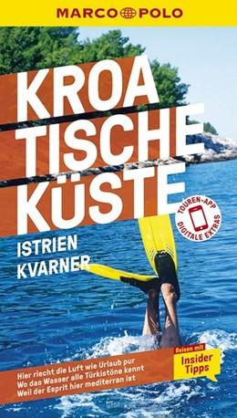 Abbildung von Schetar / Wengert | MARCO POLO Reiseführer Kroatische Küste Istrien, Kvarner | 14. Auflage | 2020 | Reisen mit Insider-Tipps. Inkl...
