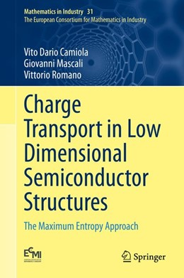 Abbildung von Camiola / Mascali | Charge Transport in Low Dimensional Semiconductor Structures | 1. Auflage | 2020 | beck-shop.de