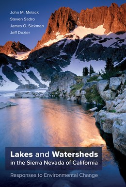 Abbildung von Melack / Sadro / Sickman | Lakes and Watersheds in the Sierra Nevada of California | First Edition | 2020 | Responses to Environmental Cha... | 5