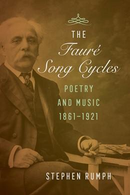 Abbildung von Rumph   The Faure Song Cycles   1. Auflage   2020   beck-shop.de