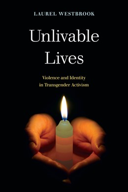 Abbildung von Westbrook | Unlivable Lives | First Edition | 2020 | Violence and Identity in Trans...