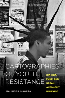Abbildung von Magaña   Cartographies of Youth Resistance   1. Auflage   2020   beck-shop.de