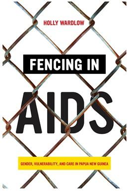 Abbildung von Wardlow | Fencing in AIDS | 1. Auflage | 2020 | beck-shop.de