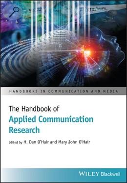 Abbildung von O'Hair | The Handbook of Applied Communication Research | 1. Auflage | 2020 | beck-shop.de