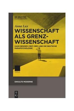 Abbildung von Lux | Wissenschaft als Grenzwissenschaft | 1. Auflage | 2020 | beck-shop.de