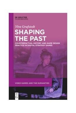 Abbildung von Grufstedt | Shaping the Past | 1. Auflage | 2021 | beck-shop.de