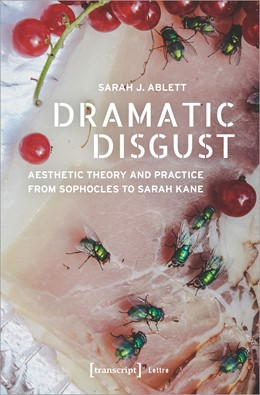 Abbildung von Ablett | Dramatic Disgust | 2020 | Aesthetic Theory and Practice ...