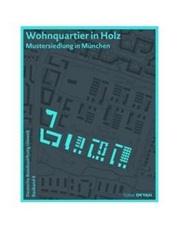 Abbildung von Hafner / Seidel | DBU Bauband 4: Wohnquartier in Holz | 1. Auflage | 2020 | beck-shop.de