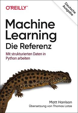 Abbildung von Harrison | Machine Learning – Die Referenz | 1. Auflage | 2020 | beck-shop.de