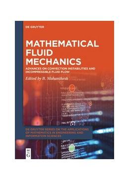 Abbildung von Mahanthesh | Mathematical Fluid Mechanics | 1. Auflage | 2021 | beck-shop.de