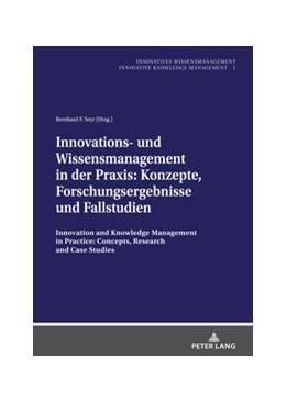 Abbildung von Seyr   Innovations- und Wissensmanagement in der Praxis:Konzepte, Forschungsergebnisse und Fallstudien   1. Auflage   2020   1   beck-shop.de