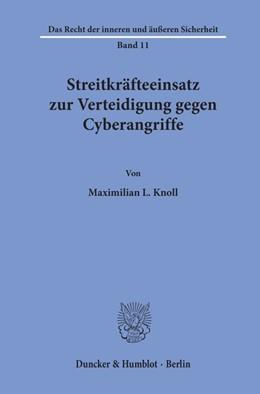 Abbildung von Knoll | Streitkräfteeinsatz zur Verteidigung gegen Cyberangriffe. | 2020