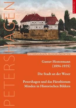 Abbildung von Hestermann / Jacobsen | Die Stadt an der Weser | 2020 | Petershagen und das Fürstbistu...