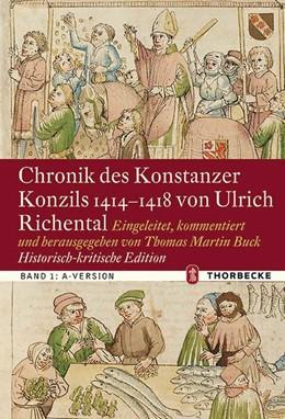 Abbildung von Buck | Chronik des Konstanzer Konzils 1414-1418 von Ulrich Richental. Historisch-kritische Edition | 1. Auflage | 2020 | beck-shop.de