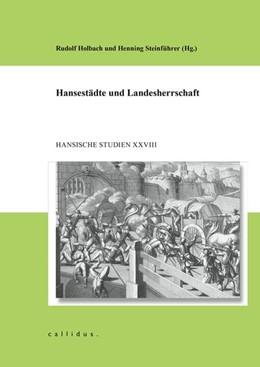 Abbildung von Holbach / Steinführer   Hansestädte und Landesherrschaft   2020