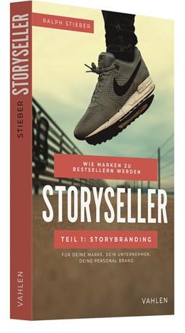Abbildung von Stieber | Storyseller: Wie Marken zu Bestsellern werden, Teil 1: Storybranding | 1. Auflage | 2021 | beck-shop.de