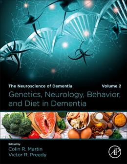 Abbildung von Martin / Preedy   Genetics, Neurology, Behavior, and Diet in Dementia   2020   The Neuroscience of Dementia, ...