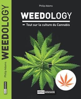 Abbildung von Adams | Weedology | 2019 | Tout sur la culture du cannabi...